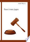 Face    mes juges