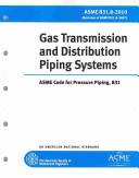 Gas Transmission and Distribution Piping Systems
