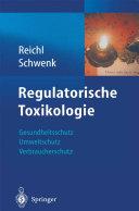 Regulatorische Toxikologie