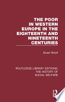 The Poor in Western Europe in the Eighteenth and Nineteenth Centuries