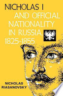 Nicholas I and Official Nationality in Russia  1825 1855