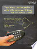 Teaching Mathematics with Classroom Voting