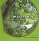 The San Marcos Million Years In This Ode To The River