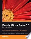 Drools Jboss Rules 5 0 Developer s Guide