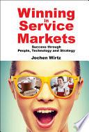 Winning in Service Markets