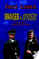Snakes   Spiders