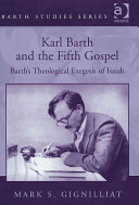 Karl Barth and the Fifth Gospel Amount Of Attention To The Topic Of Theological