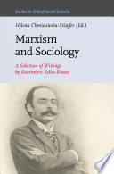 Marxism and Sociology  A Selection of Writings by Kazimierz Kelles Krauz