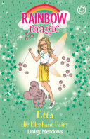 Etta The Elephant Fairy : 1 bestselling series for girls aged 5 and...
