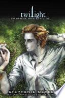 Twilight: The Graphic Novel by Stephenie Meyer