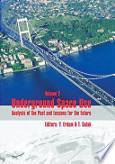 Underground Space Use  Analysis of the Past and Lessons for the Future  Two Volume Set