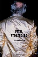 Fatal Strategies