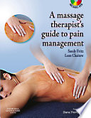 The Massage Therapist S Guide To Pain Management E Book