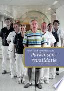 Parkinsonrevalidatie. Een interdisciplinair plan