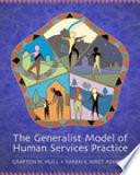 The Generalist Model of Human Services Practice
