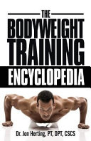 The Bodyweight Training Encyclopedia