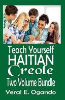 Teach Yourself Haitian Creole Two Volume Bundle