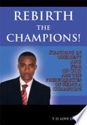 REBIRTH THE CHAMPIONS