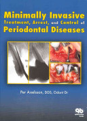 Minimally Invasive Treatment  Arrest  and Control of Periodontal Diseases