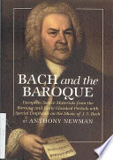 Bach and the Baroque: European Source Materials from the Baroque and Early Classical Periods with Special Emphasis on the Music of J.S. Bach