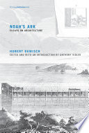 Noah's ark : essays on architecture