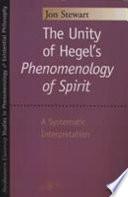 "The Unity of Hegel's ""Phenomenology of Spirit"""