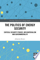 The Politics Of Energy Security