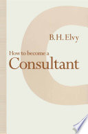 How to Become a Consultant
