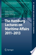 The Hamburg Lectures on Maritime Affairs 2011 2013