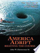 America Adrift   Righting the Course