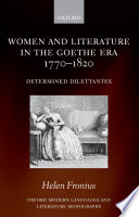 Women and Literature in the Goethe Era 1770 1820