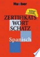 Zertifikatswortschatz Spanisch