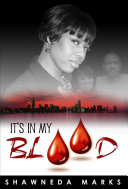 It's in My Blood Will Come Home And Start New
