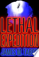 Lethal Expedition  Short Story