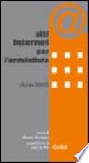 Siti Internet per l'architettura. Guida 2003