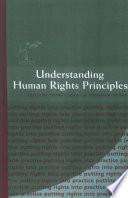 Understanding Human Rights Principles