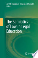 The Semiotics of Law in Legal Education Free download PDF and Read online