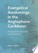 Evangelical Awakenings in the Anglophone Caribbean
