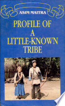 Profile of a Little known Tribe