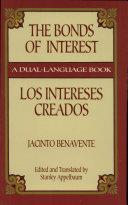 The Bonds of Interest/Los Intereses Creados