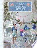 Tilda s Spring Ideas