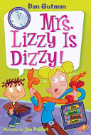 My Weird School Daze  9  Mrs  Lizzy Is Dizzy