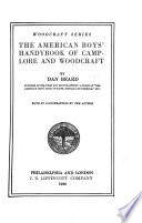 The American Boys  Handybook of Camp lore and Woodcraft