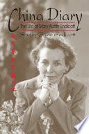 China Diary The Life of Mary Austin Endicott
