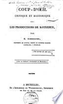 Coup D Il Critique Et Historique Sur Les Productions De Kotzebue