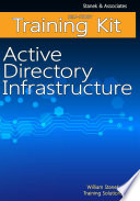 Active Directory Infrastructure Self Study Training Kit