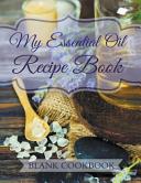My Essential Oil Recipe Book