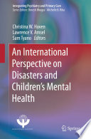 An International Perspective On Disasters And Children S Mental Health