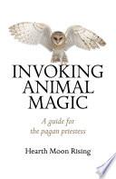 Invoking Animal Magic