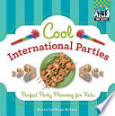 Cool International Parties  Perfect Party Planning for Kids